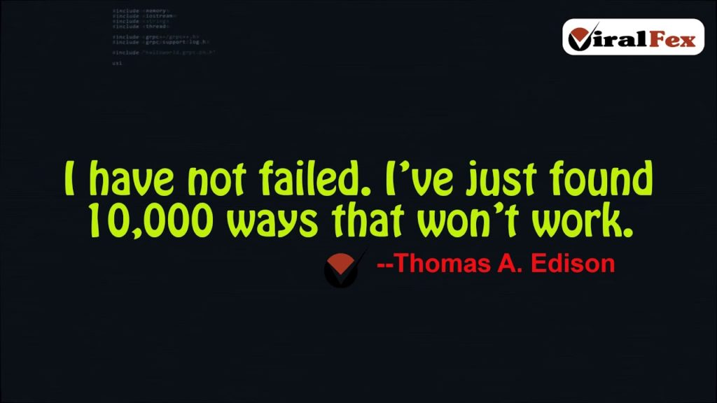 I Have Not Failed - Quote By Thomas A. Edison Video Quotes