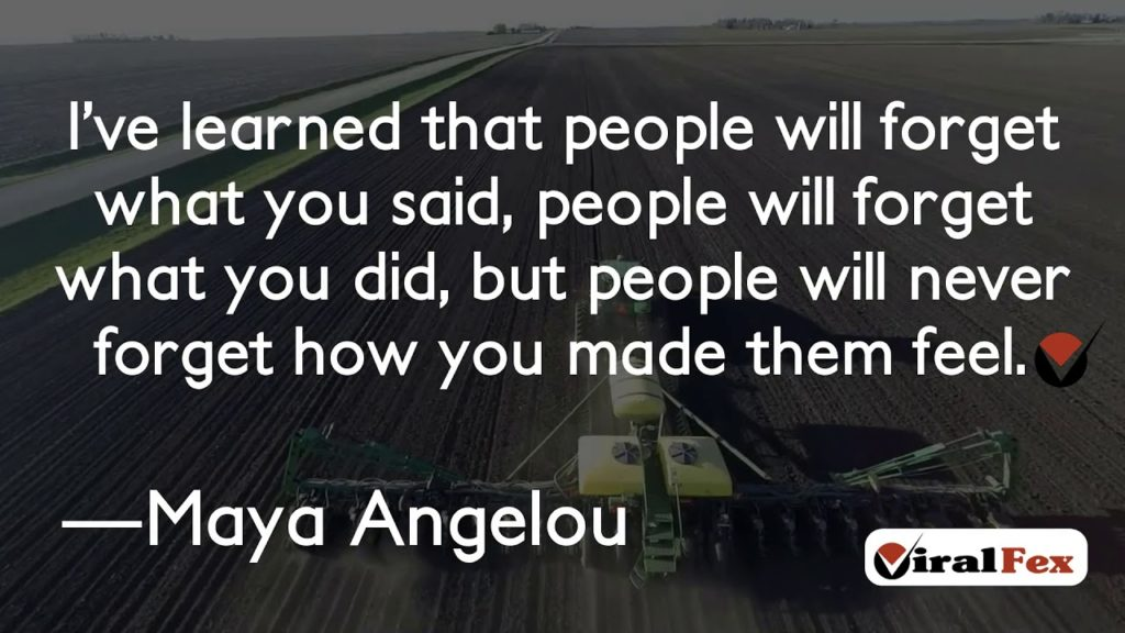 I've Learned That People Will Forget What You Said - Maya Angelou Inspirational Quotes
