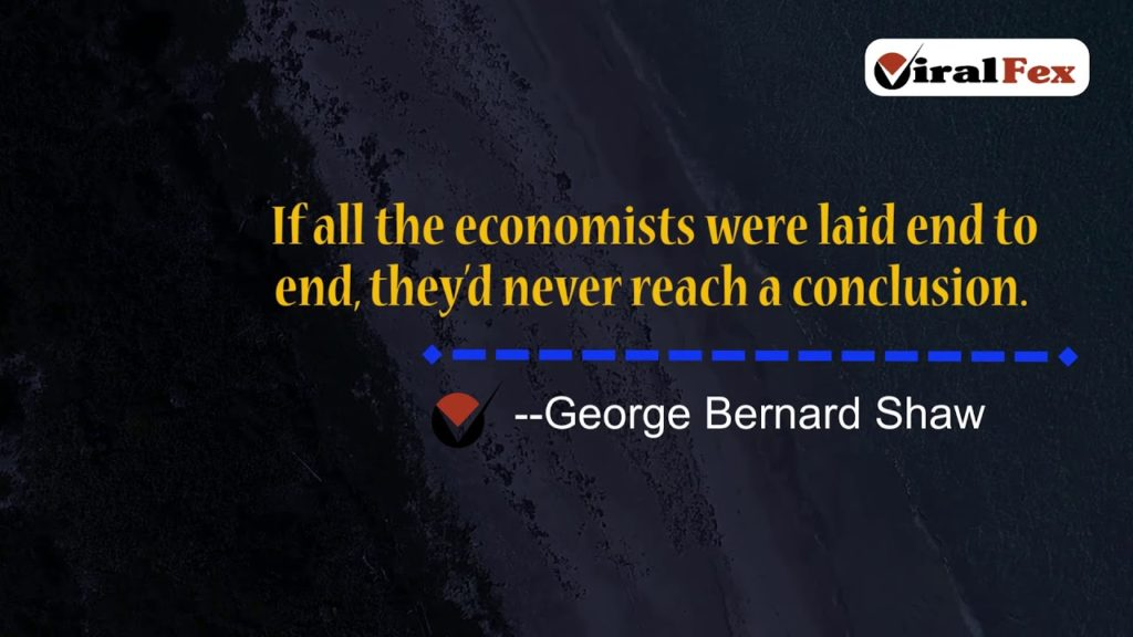 If All The Economists Were Laid End To End - George Bernard Shaw Video Quotes