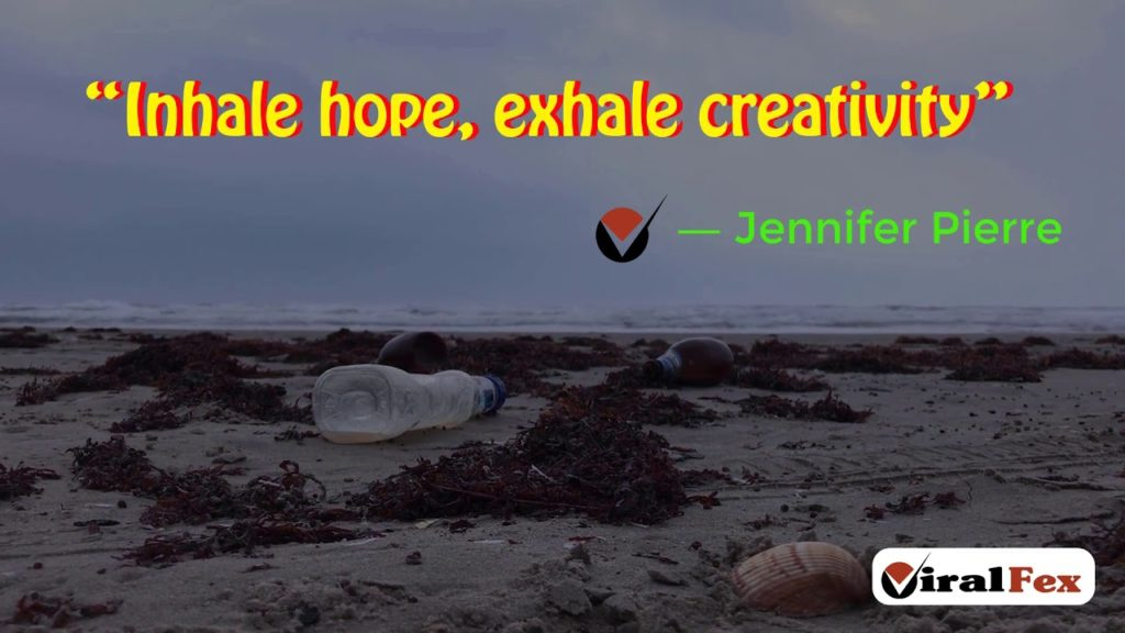 Inhale Hope, Exhale Creativity - Jennifer Pierre Inspirational Quote