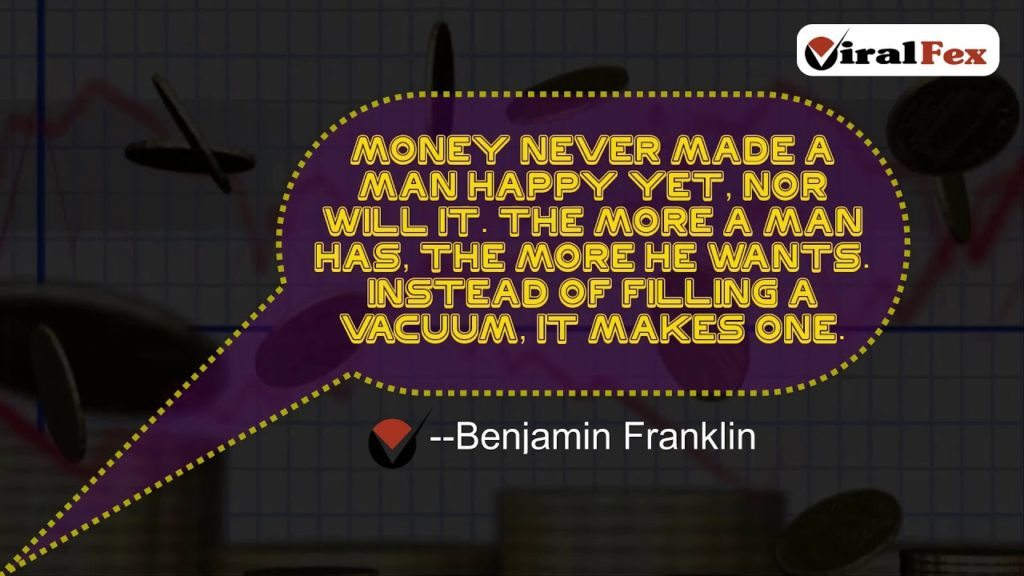 Money Never Made A Man Happy Yet, Nor Will It - Benjamin Franklin Video Quote