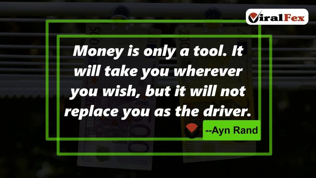 Money is only a tool - Ayn Rand Video Motivational Quote