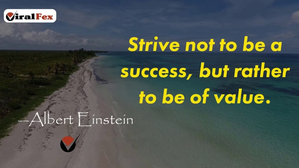 Strive Not To Be A Success - Albert Einstein Inspirational Quotes