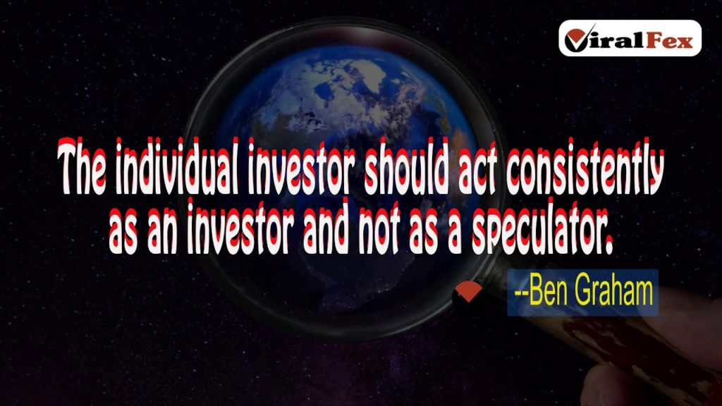 The Individual Investor Should Act Consistently -Ben Graham Motivational Quote