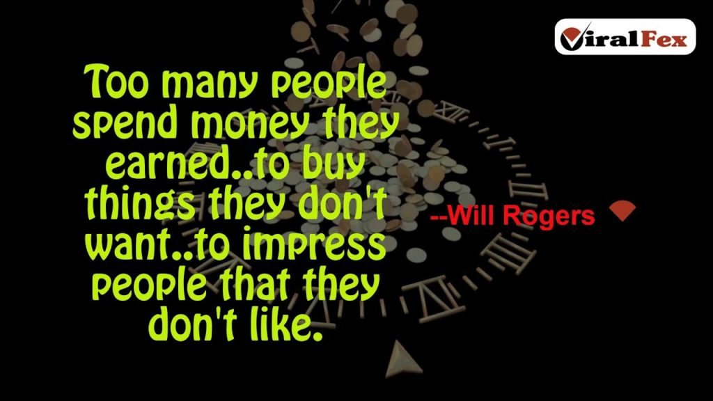 Too Many People Spend Money They Earned – Will Rogers Video Quote