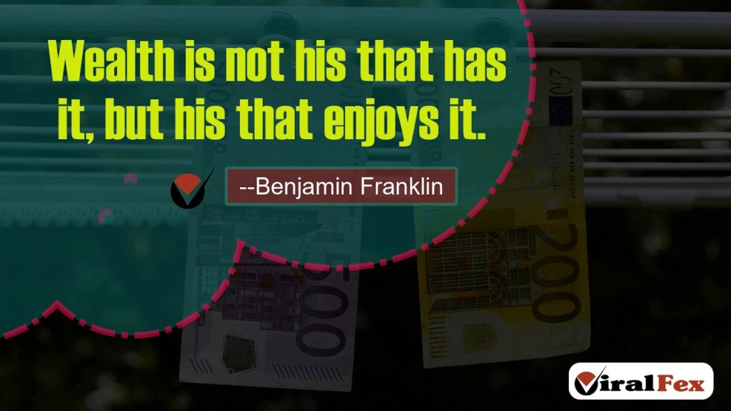 Wealth Is Not His That Has It, But His That Enjoys It -Benjamin Franklin Video Quotes