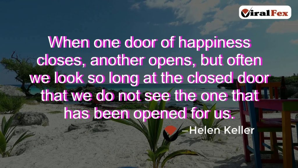 When One Door Of Happiness Closes - Helen Keller Inspirational Quotes