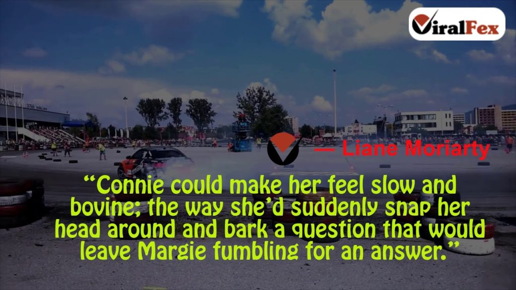 Connie Could Make Her Feel Slow And Bovine - Liane Moriarty Weight Loss Quotes