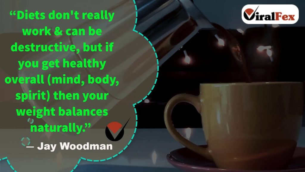 Diets Don't Really Work & Can Be Destructive - Jay Woodman Video Quote